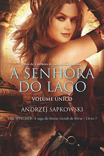 A Senhora do lago - The Witcher - A saga do bruxo Geralt de Rívia (Capa clássica) Volume 7