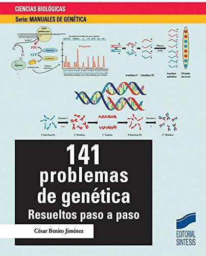 141 problemas de genética: Resueltos paso a paso