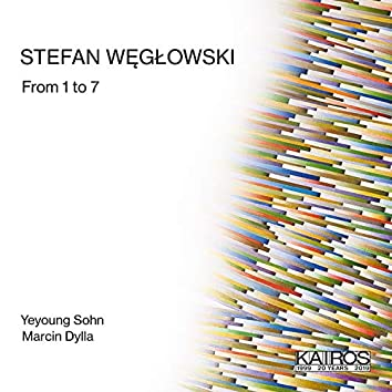 Stefan Weglowski: From 1 to 7