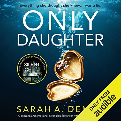 Only Daughter: A gripping and emotional psychological thriller with a jaw-dropping twist audiobook cover art