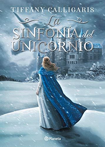 La sinfonía del unicornio de Tiffany Calligaris