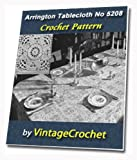 Arrington Tablecloth No 5208 from the Minerva Book of Cottons V52 Vintage Crochet Pattern eBook (English Edition)