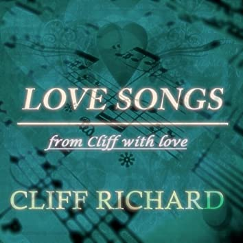 Love Songs (From Cliff With Love)