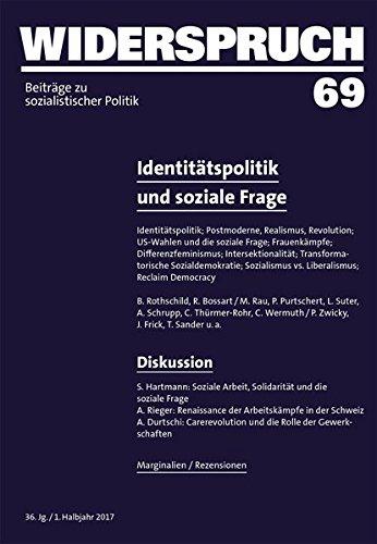 Widerspruch 69: Identitätspolitik und soziale Frage
