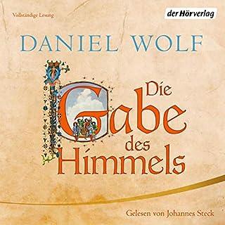 Die Gabe des Himmels     Die Fleury-Serie 4              Autor:                                                                                                                                 Daniel Wolf                               Sprecher:                                                                                                                                 Johannes Steck                      Spieldauer: 27 Std. und 40 Min.     1.394 Bewertungen     Gesamt 4,7