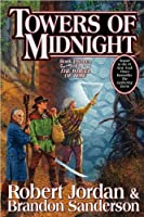 Towers of Midnight (Wheel of Time, Book Thirteen) by Robert Jordan Brandon Sanderson(2010-11-02)