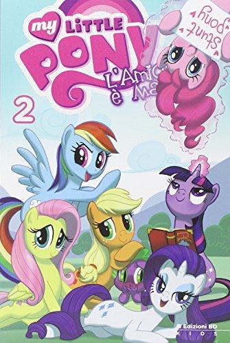 L'amicizia è magica. My little pony: 2