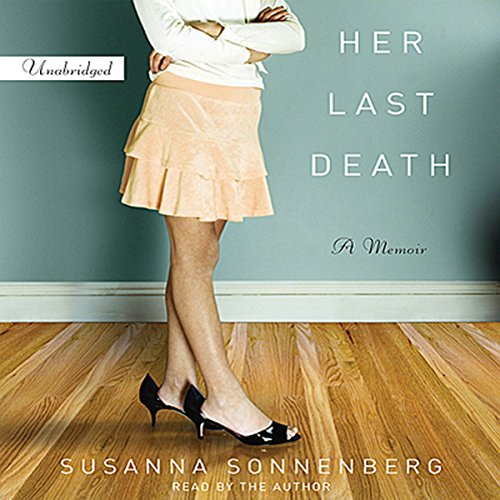 Her Last Death Audiobook By Susanna Sonnenberg cover art