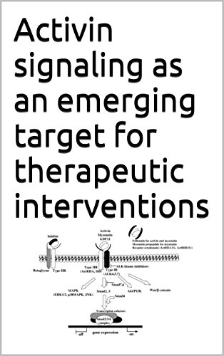 Activin signaling as an emerging target for therapeutic interventions (English Edition)
