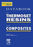 Data Book of Thermoset Resins for Composites: Edition 1 (English Edition)