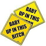Zone Tech 'Baby Up in This Bitch' Vehicle Safety Sticker - 2-Pack Premium Quality Convenient Reflective 'Baby Up On This Bitch' Vehicle Safety Funny Sign Sticker