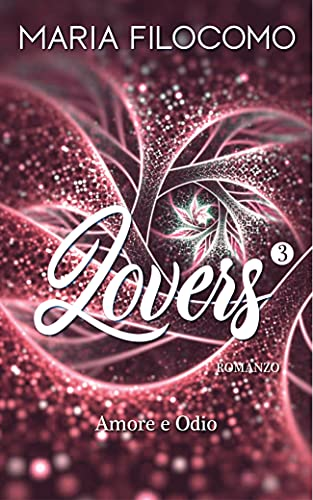 Lovers 3: Love And Hate (Italian Version) (Life)