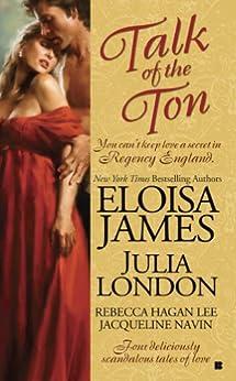 Talk of the Ton (Berkley Sensation) by [Julia London, Eloisa James, Rebecca Hagan Lee, Jacqueline Navin]