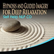 Best deep relaxation self hypnosis Reviews
