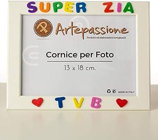 Cornici per foto in legno con la scritta Super Zia TVB e decorata con cuoricini, da appoggiare o appendere, misura 13x18 c...