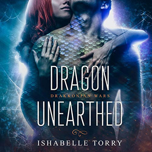 Dragon Unearthed: A Dragon Shifter Sci-Fi Romance cover art