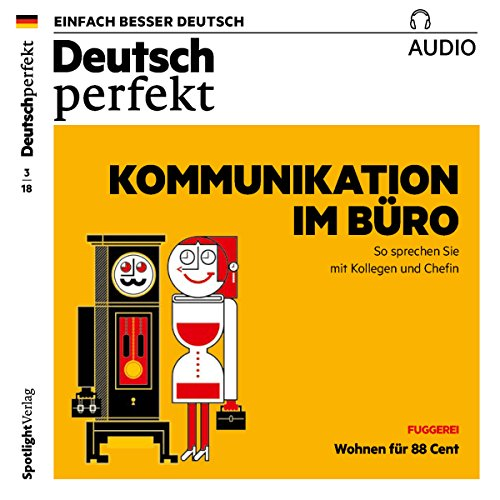Deutsch perfekt Audio. 3/2018     Deutsch lernen Audio - Kommunikation im Büro              By:                                                                                                                                 div.                               Narrated by:                                                                                                                                 div.                      Length: 59 mins     Not rated yet     Overall 0.0