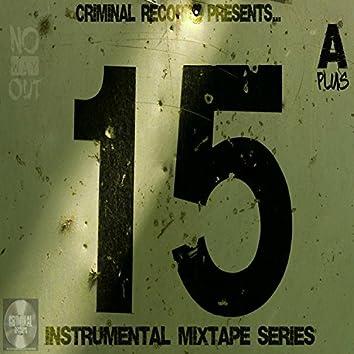 No Way Out: Instrumental Mixtape Series