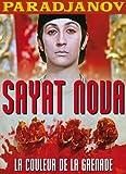 Sayat Nova/La Couleur de la Grenade
