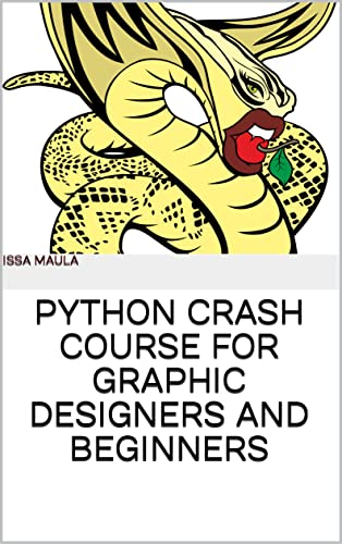 Python Crash Course For Graphic Designers And Beginners Front Cover