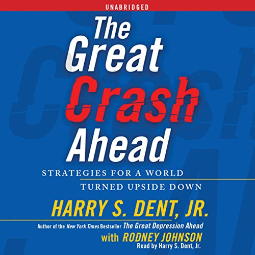 The Great Crash Ahead audiobook cover art