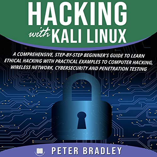 Hacking with Kali Linux  By  cover art