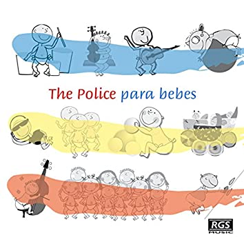 The Police Para Bebes