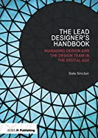 Lead Designer's Handbook: The Lead Designer and Design Management Front Cover