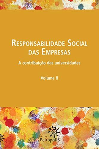 Responsabilidade social das empresas V. 8: A contribuição das universidades