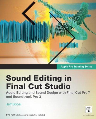 Sound Editing in Final Cut Studio
