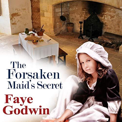 The Forsaken Maid's Secret audiobook cover art
