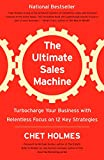 The Ultimate Sales Machine: Turbocharge Your Business with Relentless Focus on 12 Key Strategies - Jay Conrad Levinson