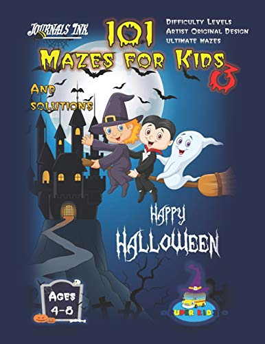 101 Mazes For Kids 3: SUPER KIDZ Brand. Children - Ages 4-8 (US Edition). Halloween custom art interior. 101 Puzzles with solutions - 13 Progressive ... activity time! (Maze Books for Kids, Band 3)