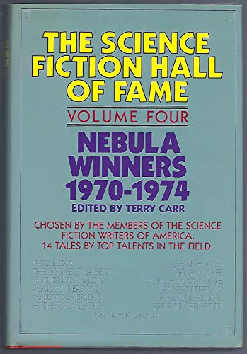 The Science Fiction Hall of Fame Volume IV Nebula Winners 1970-1974 -  Avon Books