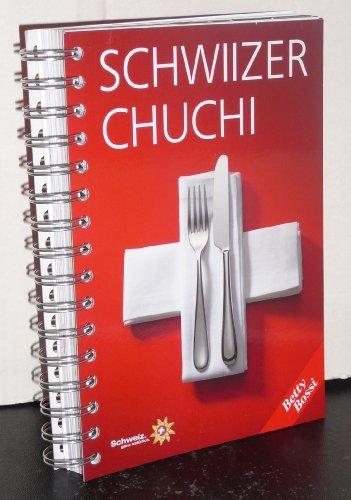 Schwiizer Chuchi