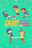 Sport Livre de Coloriage pour Enfants: 54 Pages de coloriages pour enfants fan de sport, avec de belles illustrations des différents sports Football, Baseball, Rugby, Tennis, Hockey