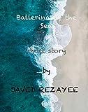 Ballerina of the Sea: Short Story (English Edition)