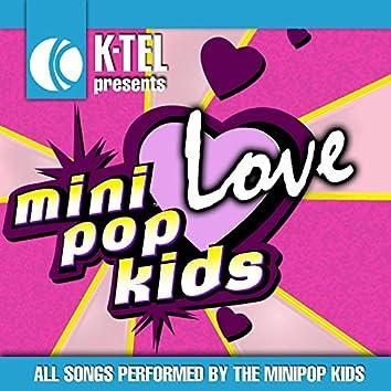 Mini Pop Kids Love