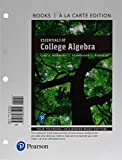Essentials of College Algebra, Books a la Carte Edition (12th Edition)