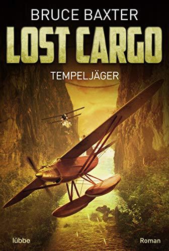 Lost Cargo: Tempeljäger: Roman