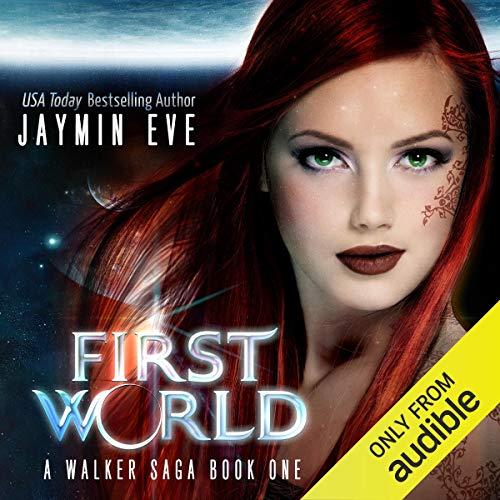 First World: A Walker Saga, Book 1