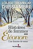 Histoires de femmes 1, Éléonore