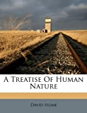 A Treatise of Human Nature - Nabu Press - 18/05/2010