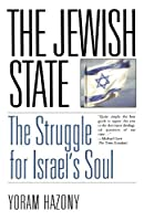 The Jewish State: The Struggle for Israel's Soul by Yoram Hazony(2001-05-04)