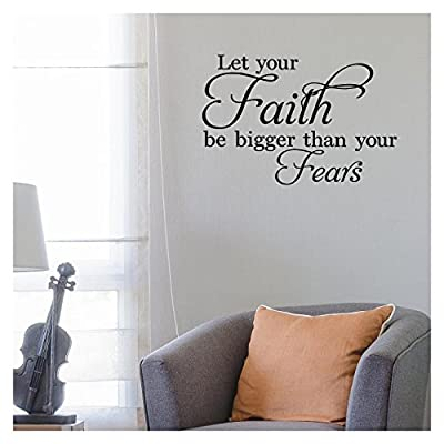 Let Your Faith Be Bigger Than Your Fears Vinyl Lettering Wall Decal Stickers