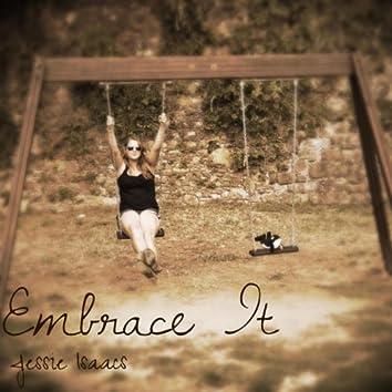 Embrace It