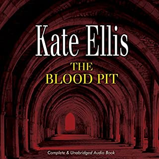 The Blood Pit                   By:                                                                                                                                 Kate Ellis                               Narrated by:                                                                                                                                 Peter Wickham                      Length: 11 hrs and 41 mins     52 ratings     Overall 4.4