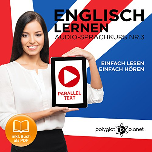Englisch Lernen: Einfach Lesen, Einfach Hören [Learn English: Easy Reading, Easy Listening] audiobook cover art