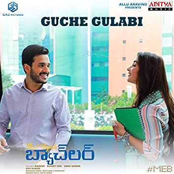 """Guche Gulabi (From """"Most Eligible Bachelor"""")"""
