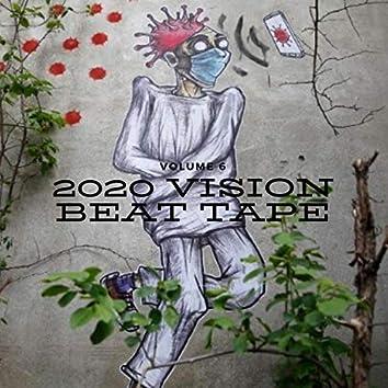 2020 Vision Beat Tape, Vol. 6